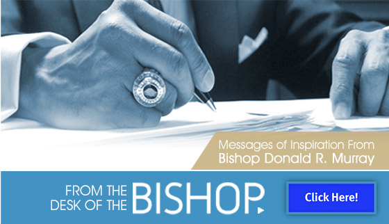 From the Desk of the Bishop